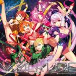 【CDレビュー・感想・まとめ】ワルキューレ待望の3rdアルバム「Walküre Reborn!」が10/13に発売!!《デカルチャーを体現し続けていく、それがワルキューレだ!!!!!》
